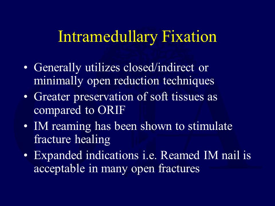 Intramedullary Fixation