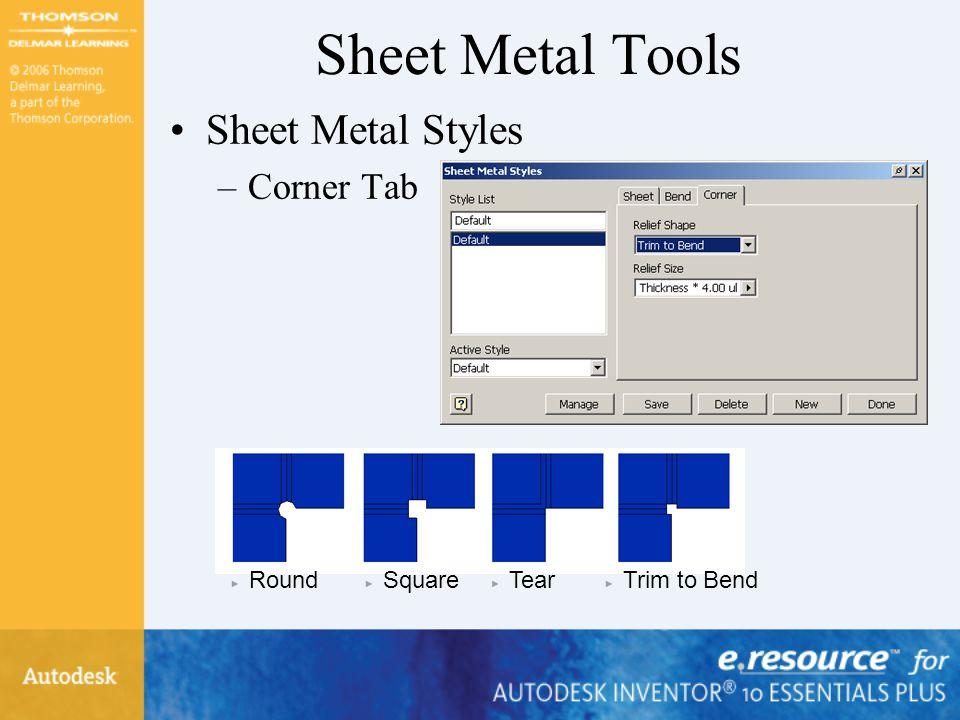 Sheet Metal Tools Sheet Metal Styles Corner Tab Round Square Tear