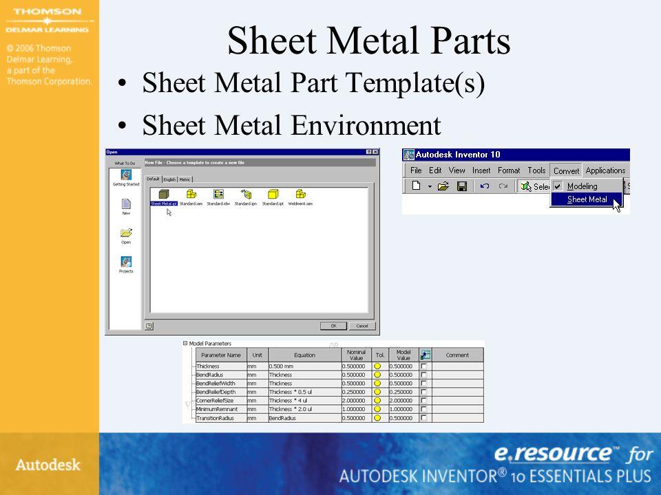 Sheet Metal Parts Sheet Metal Part Template(s) Sheet Metal Environment