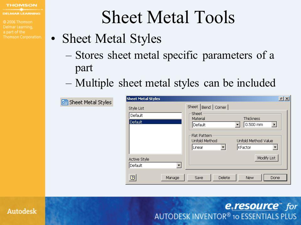 Sheet Metal Tools Sheet Metal Styles