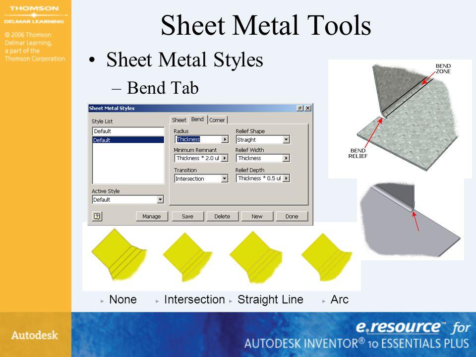 Sheet Metal Tools Sheet Metal Styles Bend Tab None Intersection