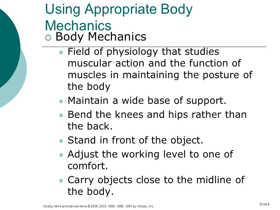Using Appropriate Body Mechanics