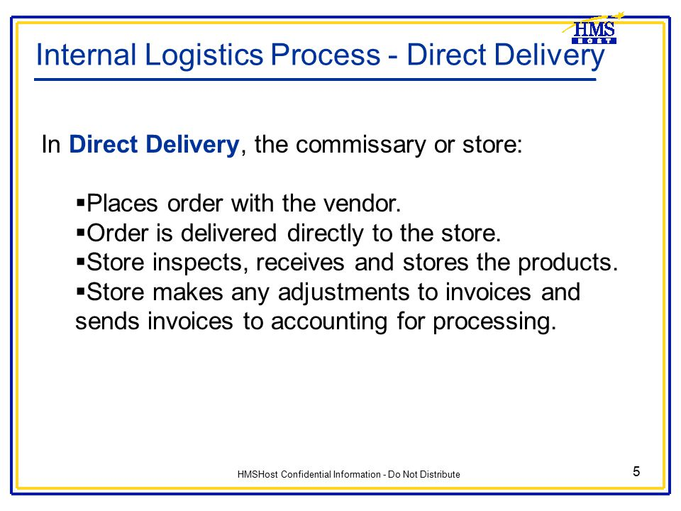 Internal Logistics Process - Direct Delivery