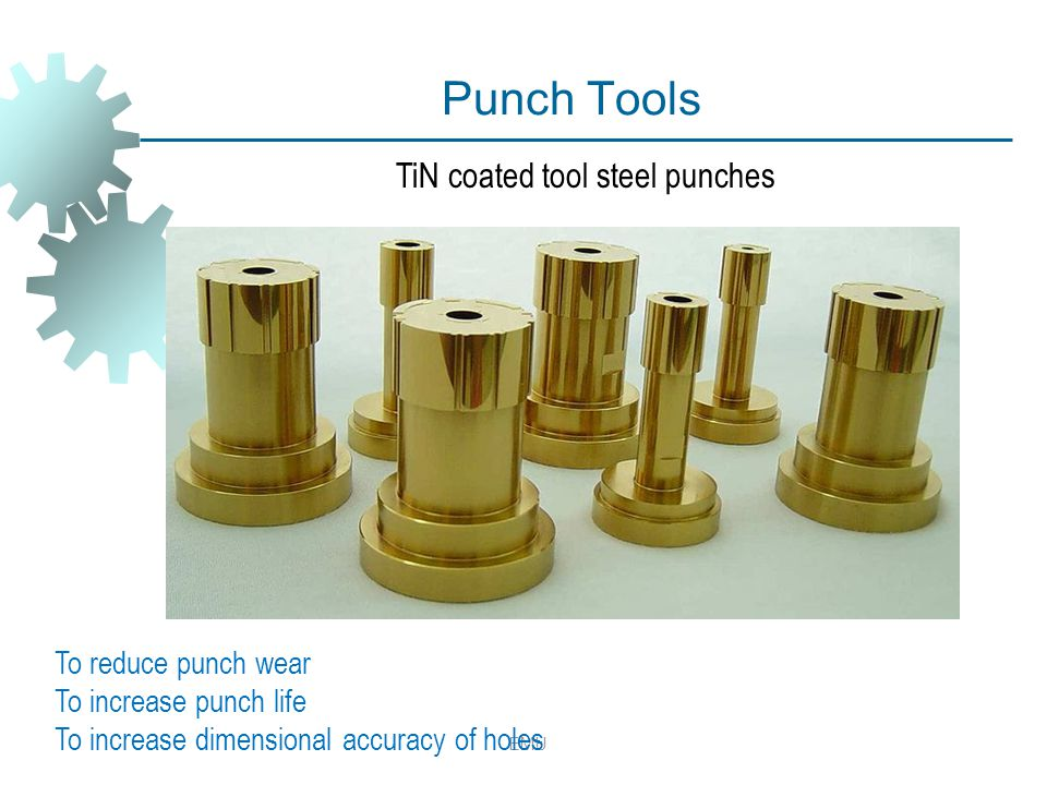 TiN coated tool steel punches