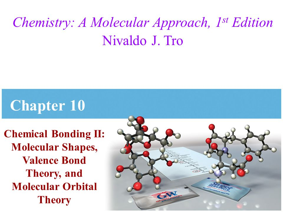Chemistry: A Molecular Approach, 1st Edition