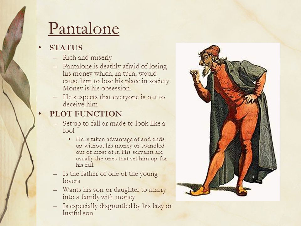 Pantalone STATUS PLOT FUNCTION Rich and miserly
