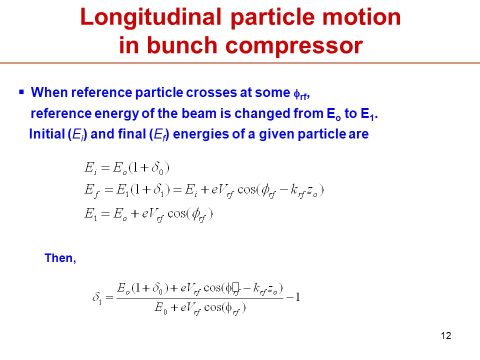 Longitudinal particle motion in bunch compressor