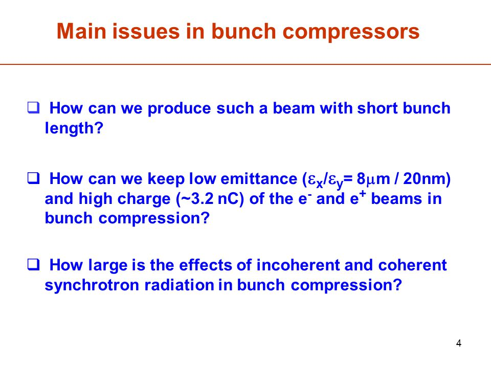 Main issues in bunch compressors
