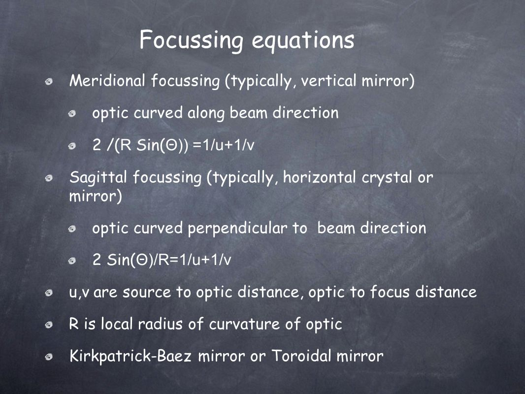 Focussing equations Meridional focussing (typically, vertical mirror)