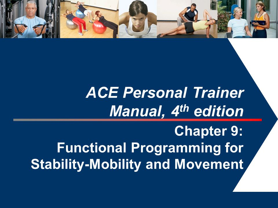 ACE Personal Trainer Manual, 4th edition Chapter 9: