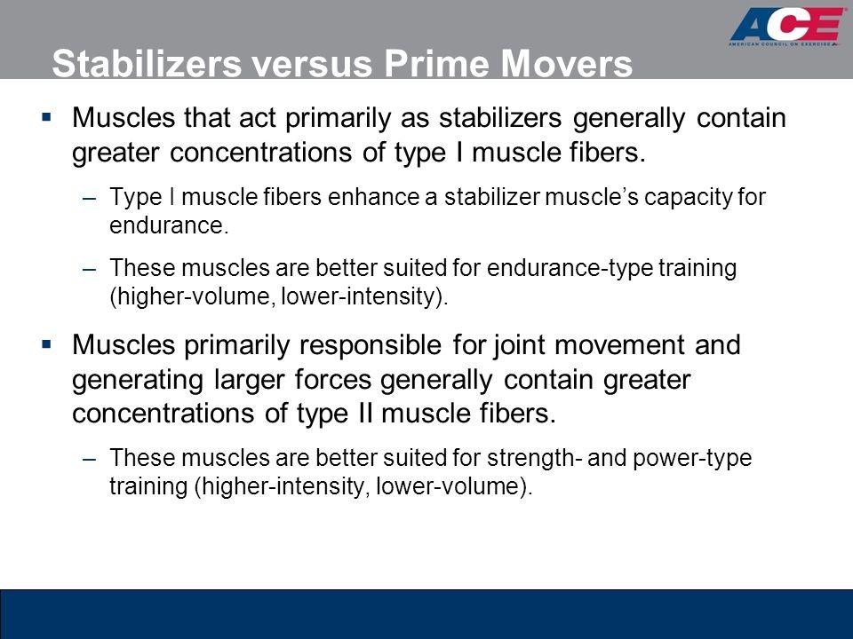 Stabilizers versus Prime Movers