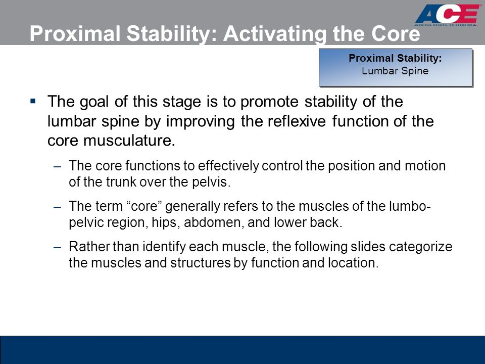 Proximal Stability: Activating the Core
