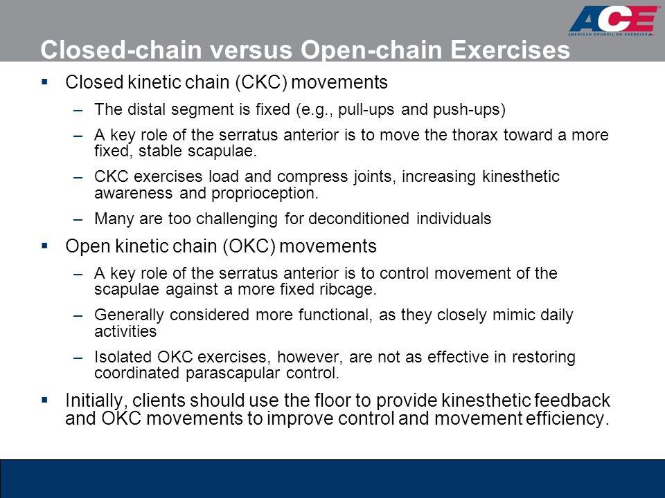 Closed-chain versus Open-chain Exercises