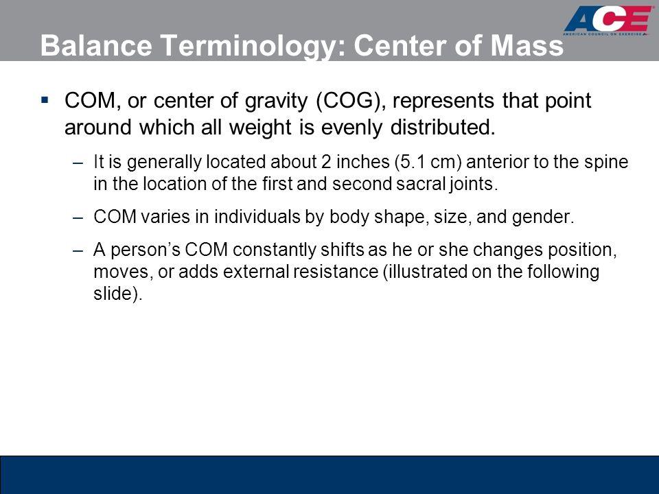 Balance Terminology: Center of Mass