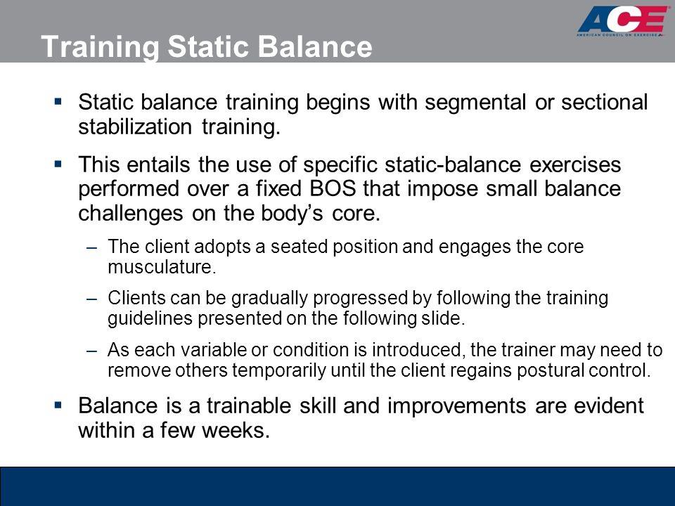 Training Static Balance