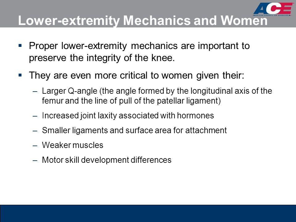 Lower-extremity Mechanics and Women