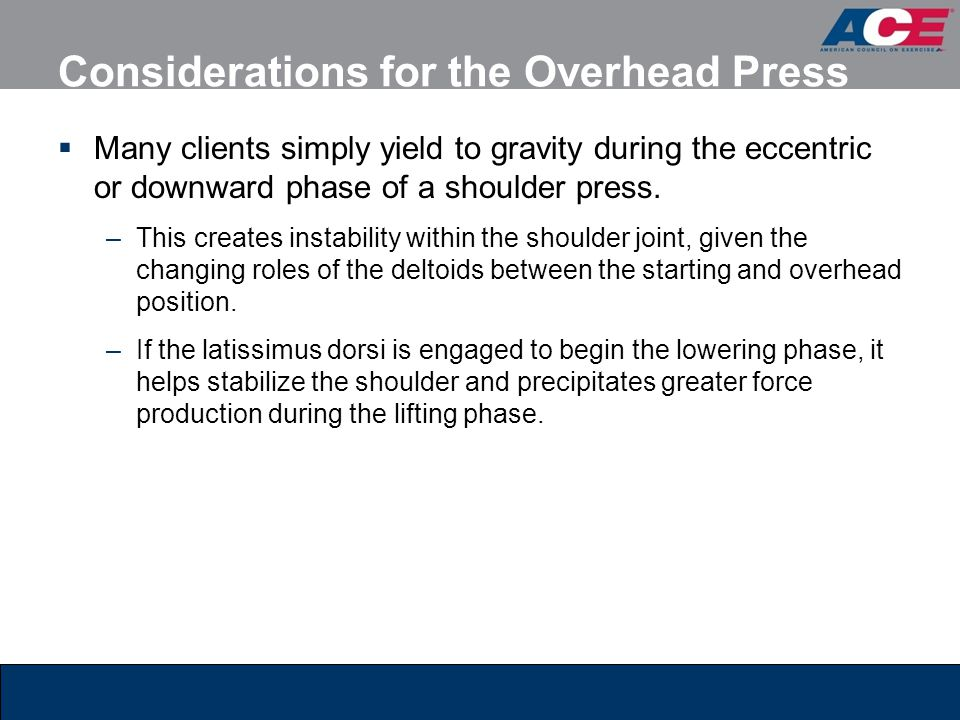 Considerations for the Overhead Press