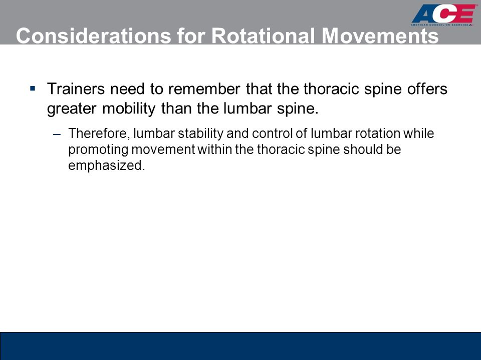 Considerations for Rotational Movements