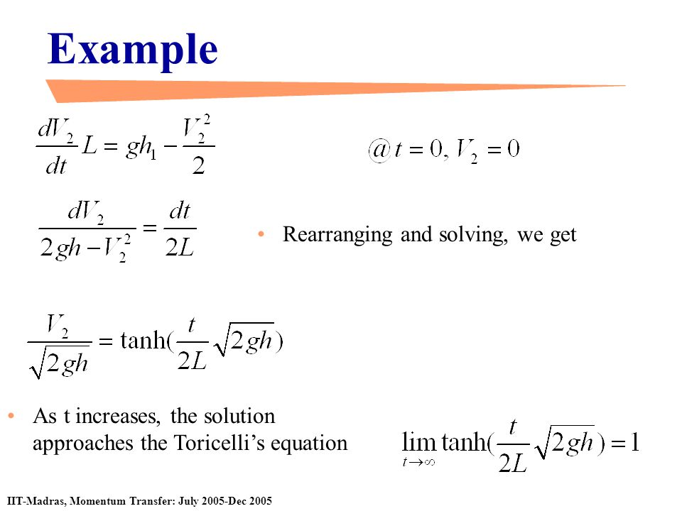 Example Rearranging and solving, we get