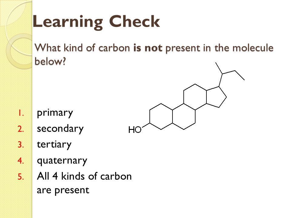 What kind of carbon is not present in the molecule below
