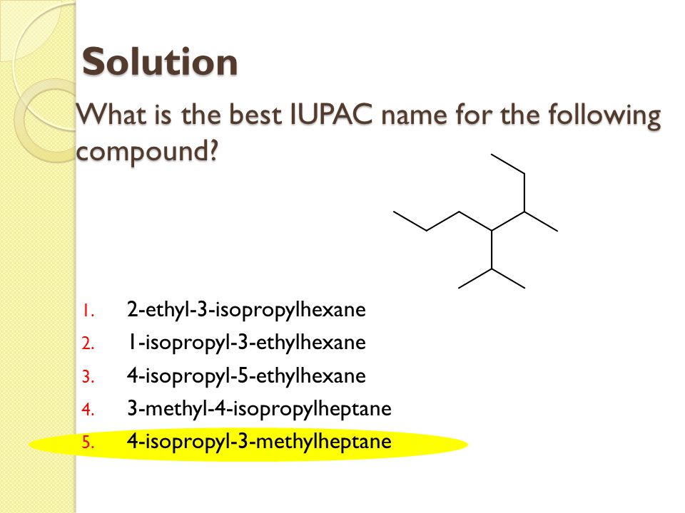 What is the best IUPAC name for the following compound