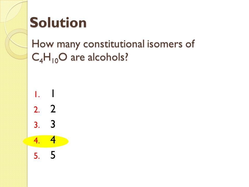 How many constitutional isomers of C4H10O are alcohols