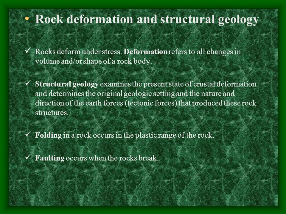 Rock deformation and structural geology