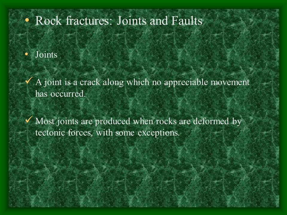 Rock fractures: Joints and Faults
