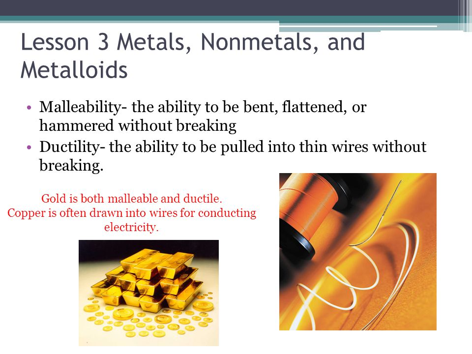 Lesson 3 Metals, Nonmetals, and Metalloids