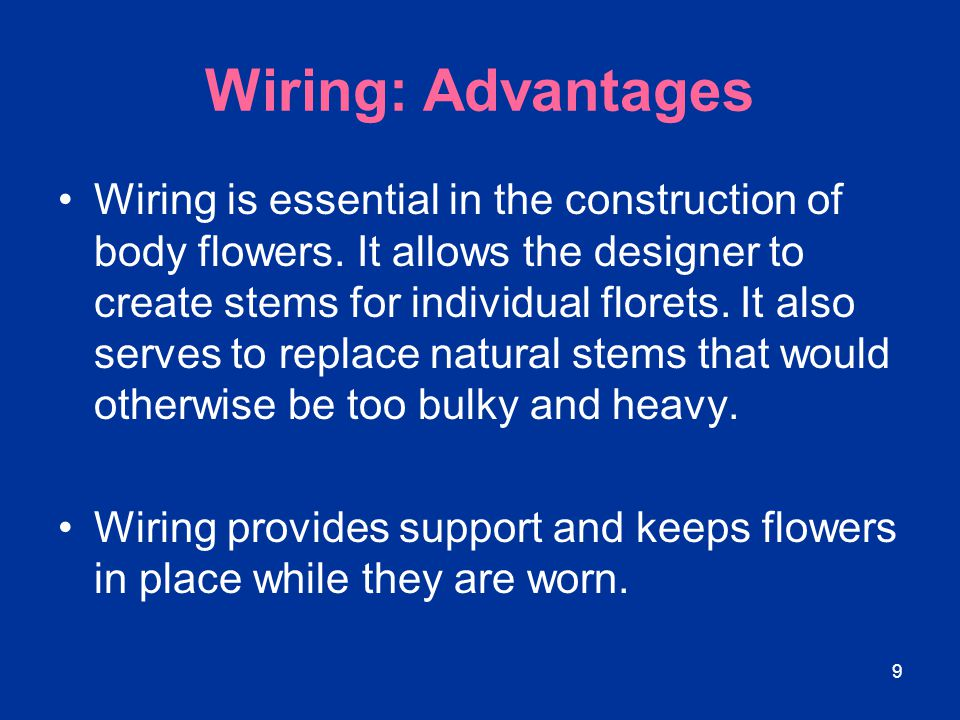 Wiring: Advantages