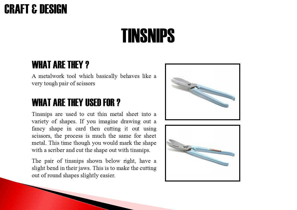TINSNIPS WHAT ARE THEY WHAT ARE THEY USED FOR