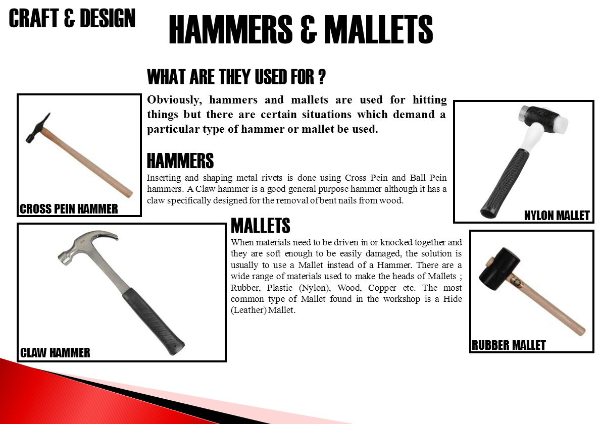 HAMMERS & MALLETS WHAT ARE THEY USED FOR HAMMERS MALLETS
