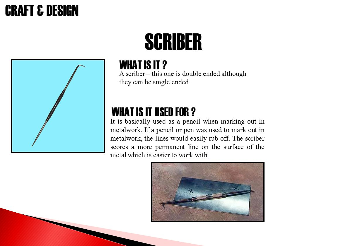 SCRIBER WHAT IS IT WHAT IS IT USED FOR