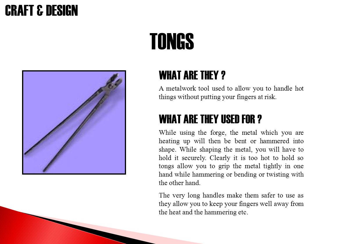 TONGS WHAT ARE THEY WHAT ARE THEY USED FOR