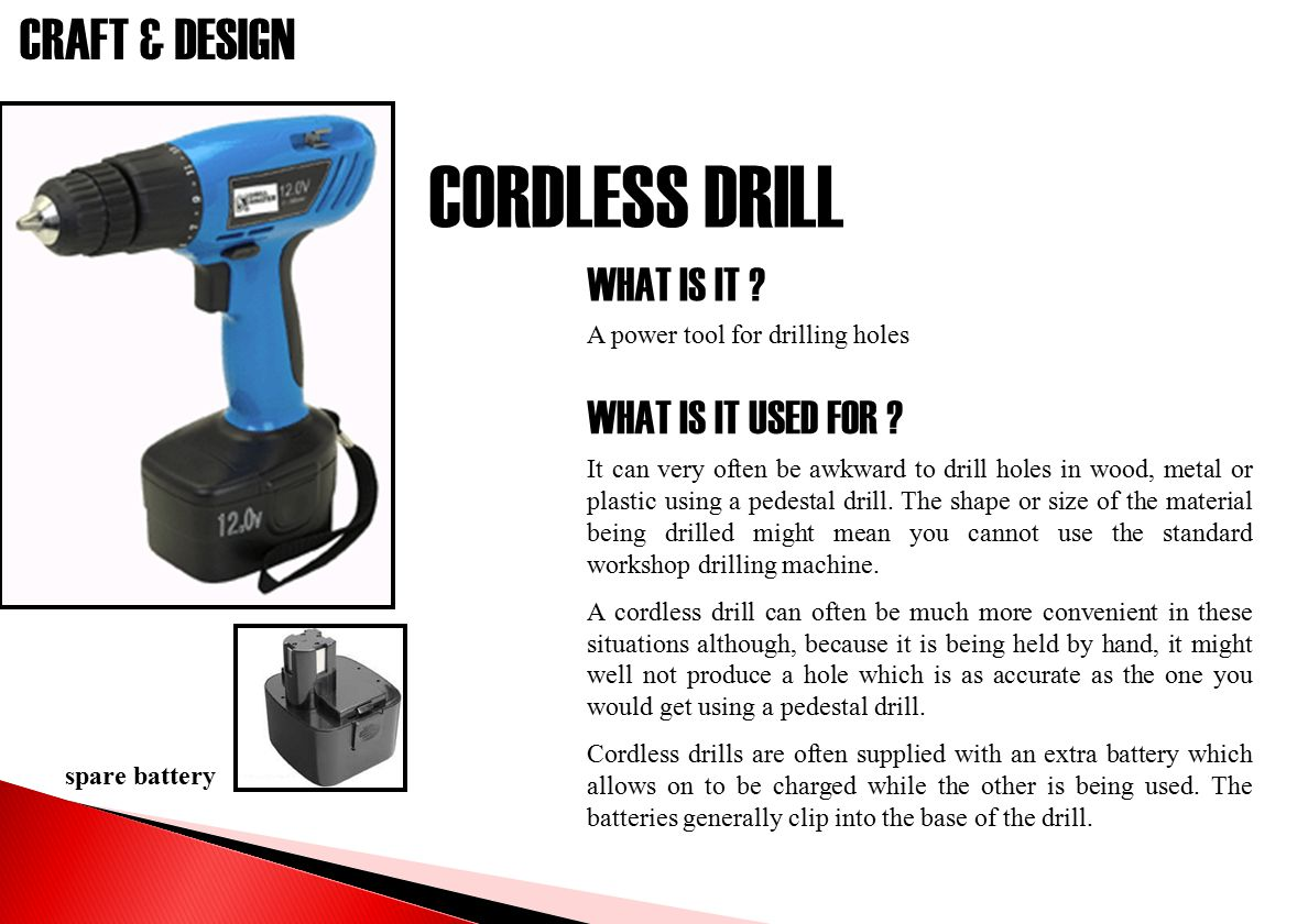 CORDLESS DRILL WHAT IS IT WHAT IS IT USED FOR