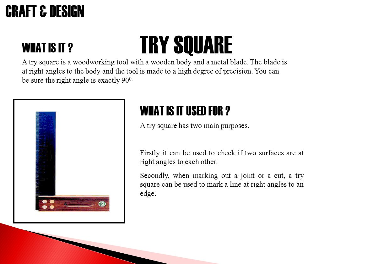 TRY SQUARE WHAT IS IT WHAT IS IT USED FOR