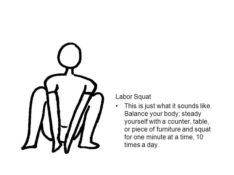 Labor Squat