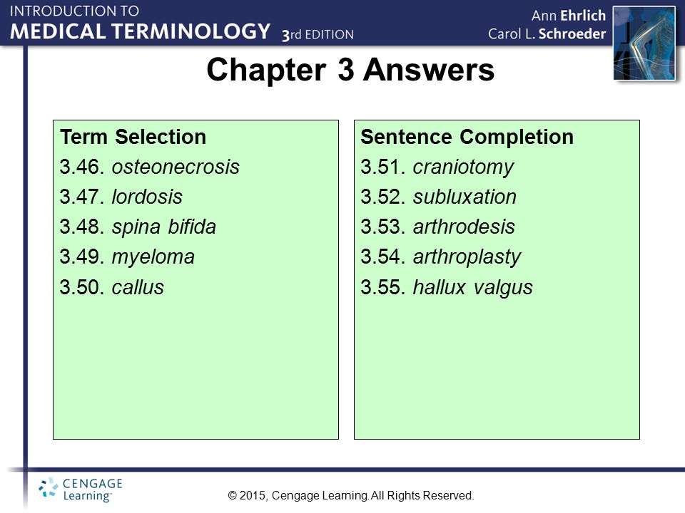 Chapter 3 Answers Term Selection 3.46. osteonecrosis 3.47. lordosis