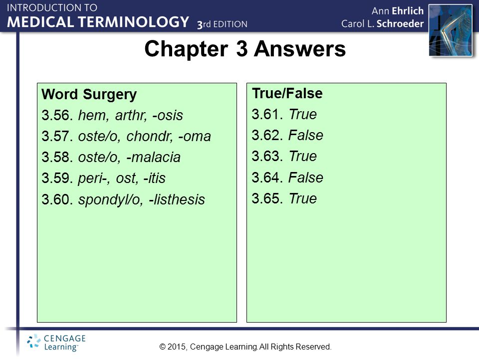 Chapter 3 Answers Word Surgery 3.56. hem, arthr, -osis