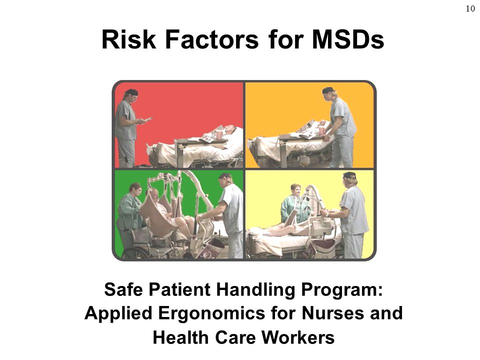 Safe Patient Handling Program: Applied Ergonomics for Nurses and