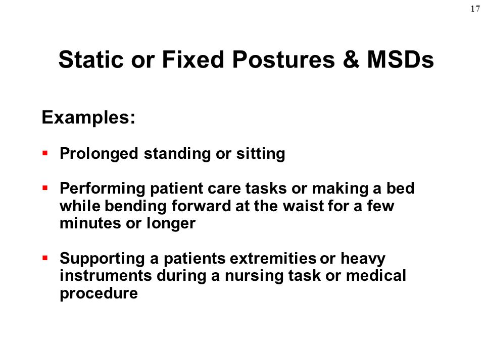Static or Fixed Postures & MSDs