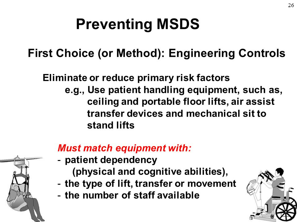 Preventing MSDS First Choice (or Method): Engineering Controls