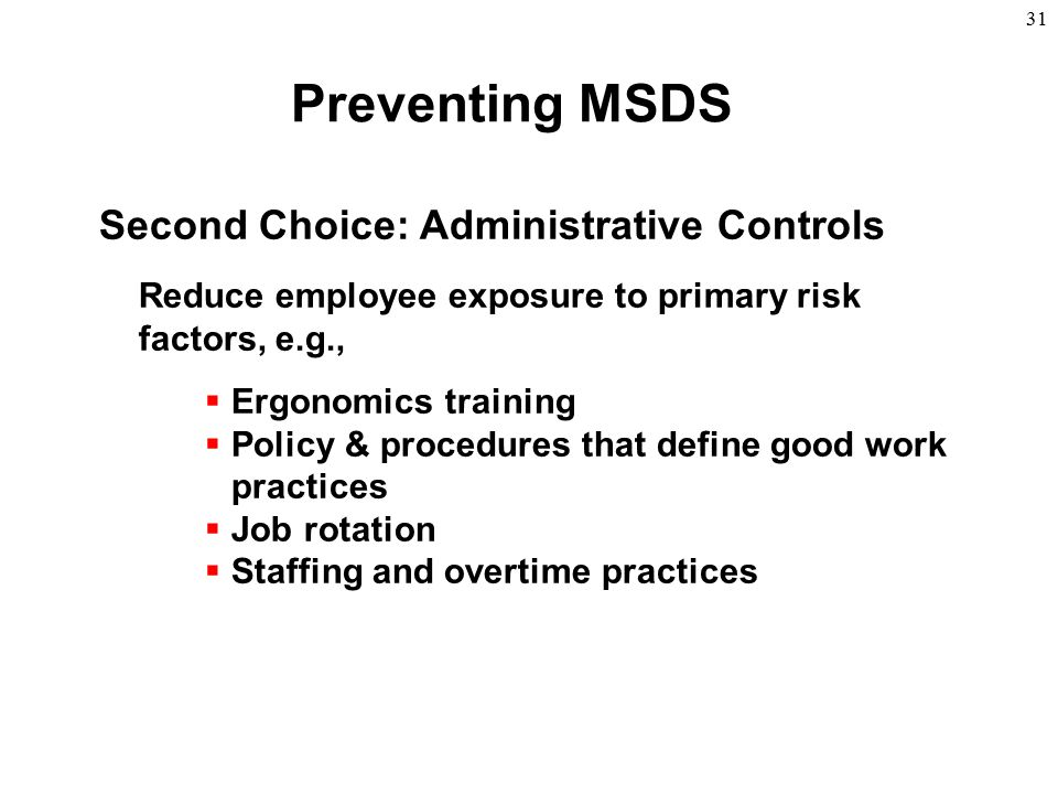 Preventing MSDS Second Choice: Administrative Controls