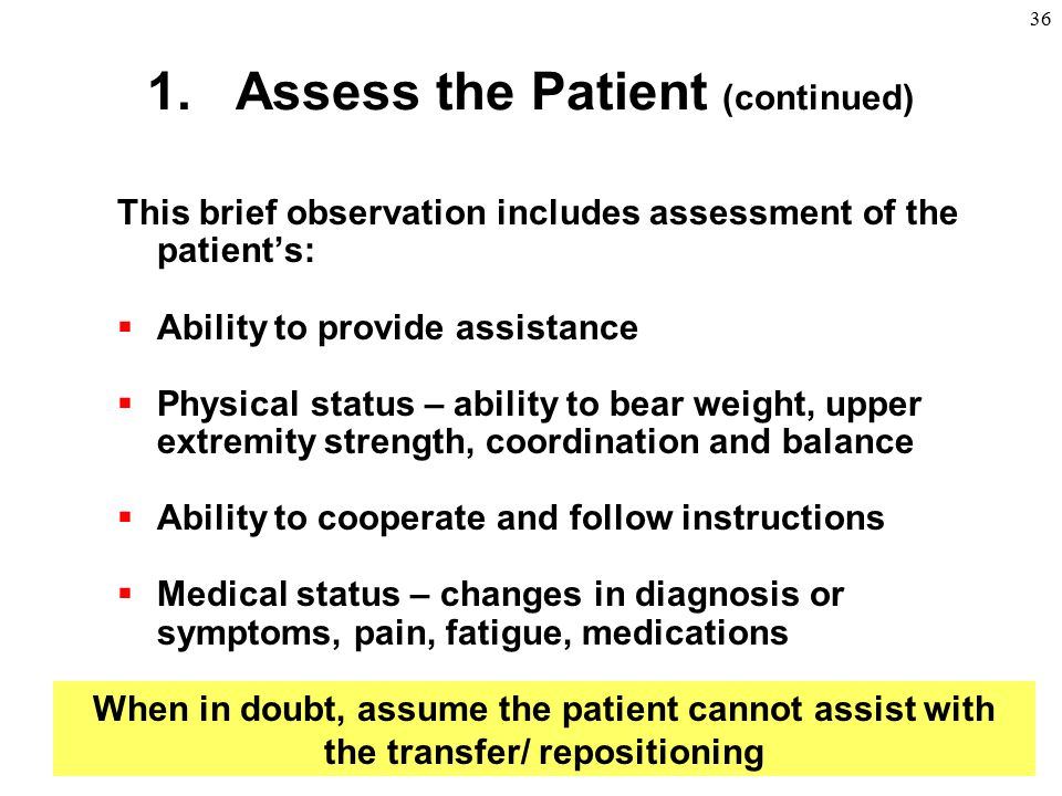 Assess the Patient (continued)