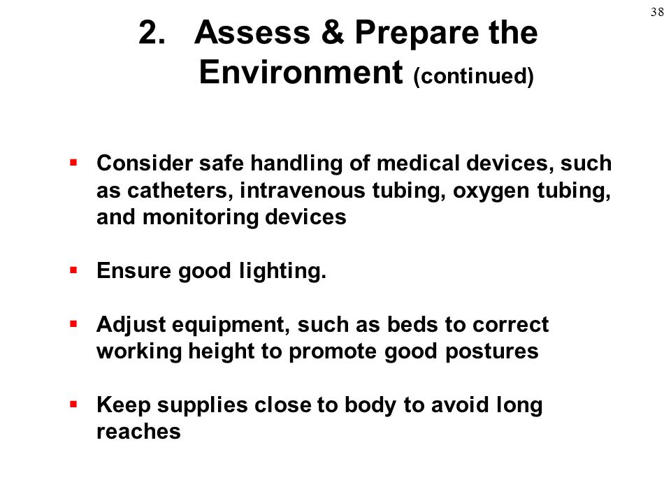 Assess & Prepare the Environment (continued)