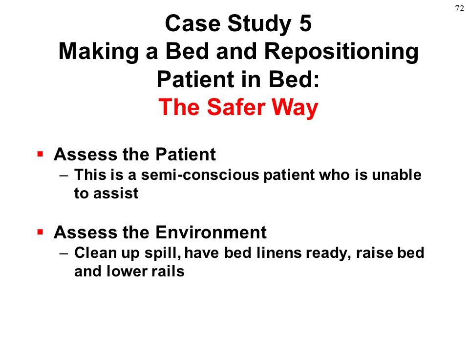 Case Study 5 Making a Bed and Repositioning Patient in Bed: