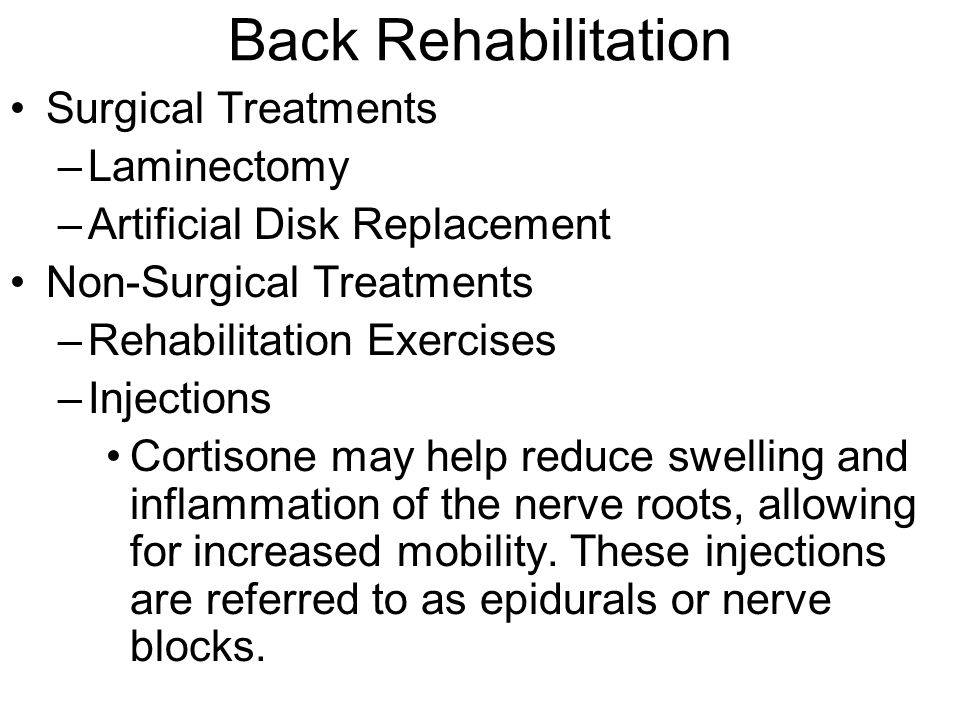 Back Rehabilitation Surgical Treatments Laminectomy