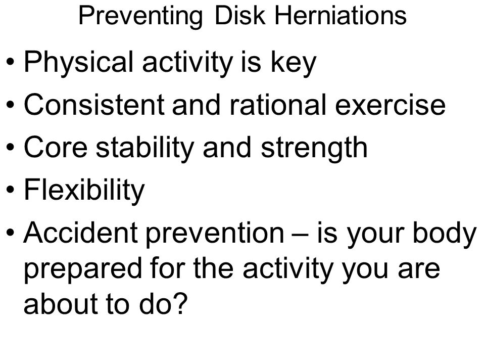 Preventing Disk Herniations