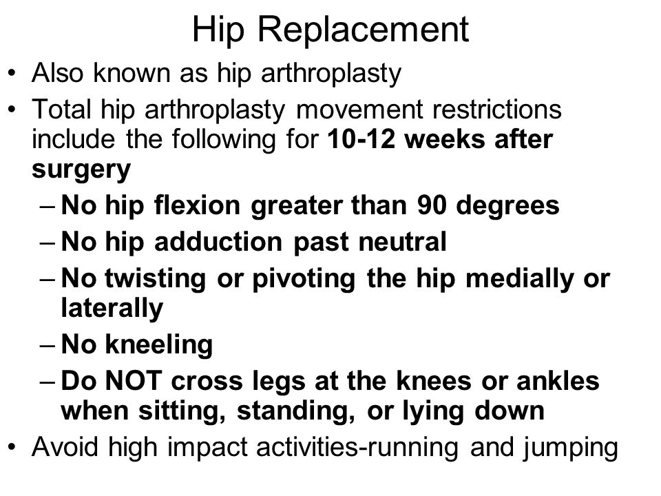 Hip Replacement Also known as hip arthroplasty