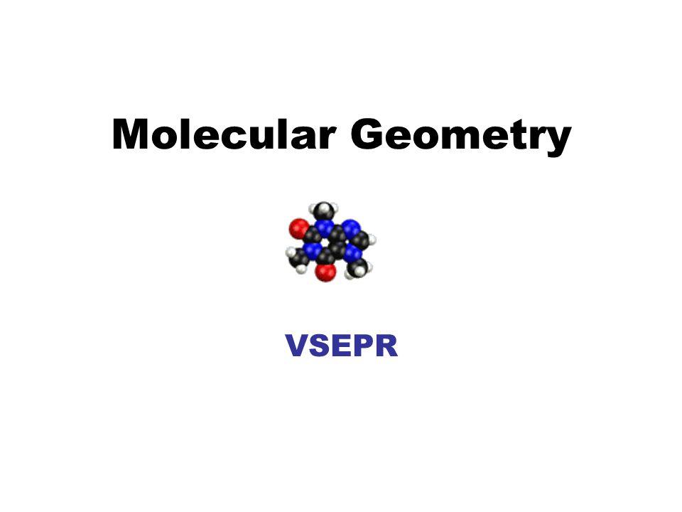 Molecular Geometry VSEPR